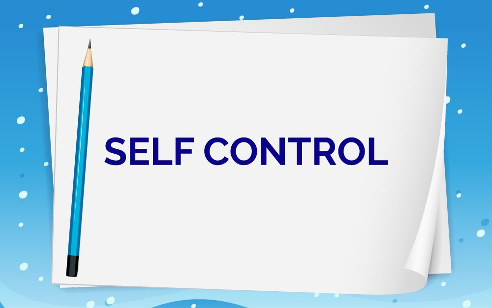 Learn self control before it's too late